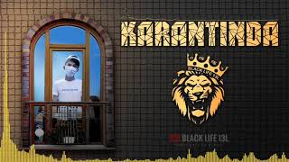 Black Life S'One - Karantinda